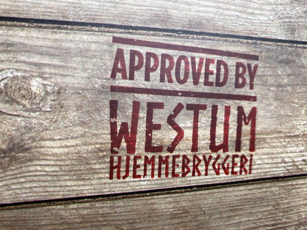 "Detaljbilde ""Approved by Westum Hjemmebryggeri"""