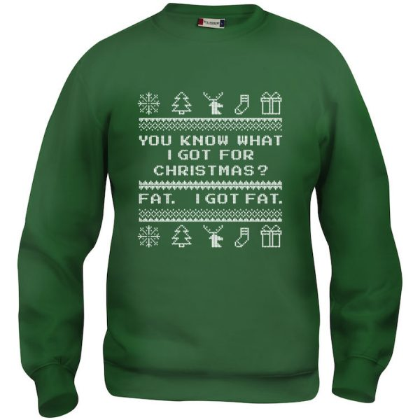 "Grønn genser med ""You know what I got for Christmas? Fat. I got Fat."""