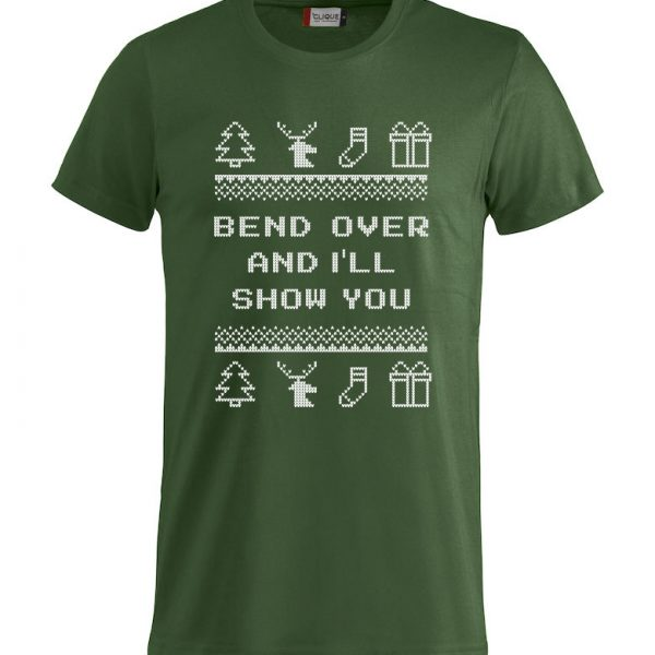 "Grønn t-skjorte med sitat fra Christmas Vacation ""Bend over and I´ll show you"""