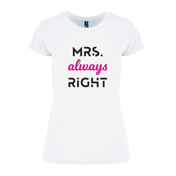 T-skjorte Mrs Always Right dame hvit