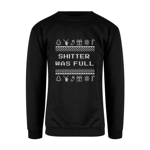 "Svart sweatshirt med teksten ""shitter was full"" i hvitt på brystet"