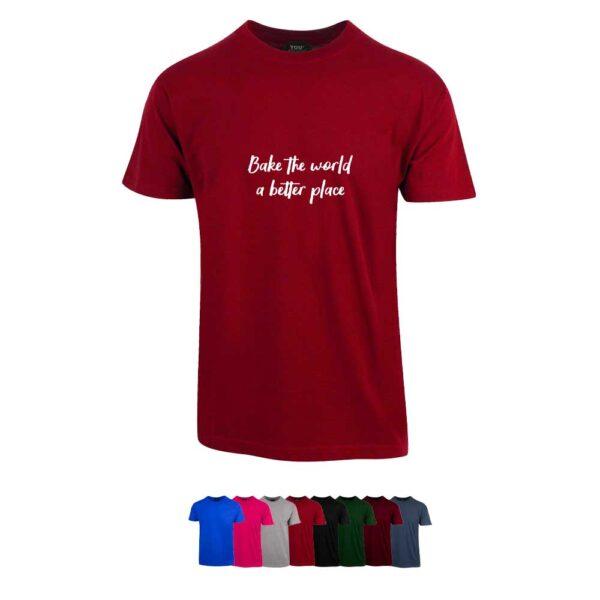 """Unisex t-skjorte i 8 forskjellige farger, med """"Bake the world a better place"""" trykket på brystet"""